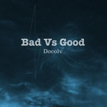 Bad vs Good