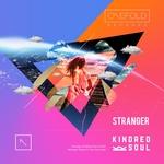 KINDRED SOUL - Stranger (Front Cover)