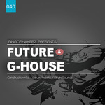 Future & G-House (Sample Pack WAV)