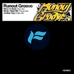 RUNOUT GROOVE - Move Ya Body (Front Cover)