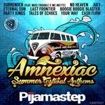 Amnexiac Summer Festival Anthems