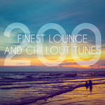 200 Finest Lounge And Chillout Tunes
