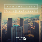 Armada Deep Top 10: July 2017