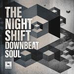 The Night Shift: Downbeat Soul (Sample Pack WAV)