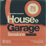 Loopmasters: House & Garage Sessions (Sample Pack WAV/APPLE/LIVE/REASON)