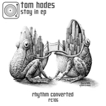 TOM HADES - Stay In (Front Cover)
