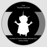 The Best Of Techno Factory Remixes Vol 1