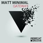 MATT MINIMAL - Gateway (Front Cover)