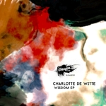 CHARLOTTE DE WITTE - Wisdom EP (Front Cover)