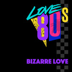 Bizzare Love
