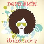 Dopa Amin: Ibiza 2017
