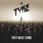 TYKE - They Must Come (Front Cover)