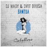 DJ WADY & DVIT BOUSA - Bantua (Front Cover)