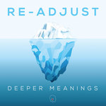 RE-ADJUST - Deeper Meanings EP (Front Cover)
