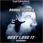 Don't Lose It (The Remixes)