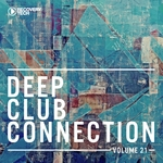 Deep Club Connection Vol 21