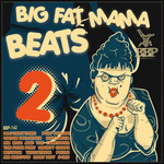 Big Fat Mama Beats 2