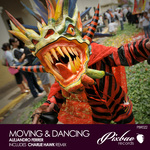 Moving And Dancing