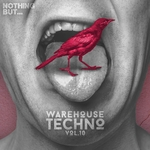Nothing But... Warehouse Techno Vol 10