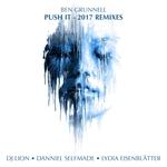 Push It 2017 Remixes