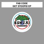 Get Stoopid EP