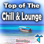 Records54/Top Of The Chill & Lounge