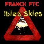FRANCK FTC - Ibiza Skies (Front Cover)