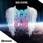 RAUL PLATERO - Fly On The Wings Of Love (Front Cover)