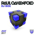 Paul Oakenfold - DJ Box July 2017
