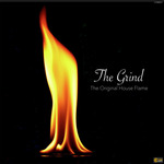 THE ORIGINAL HOUSE FLAME/D'FLAME - The Grind (Front Cover)