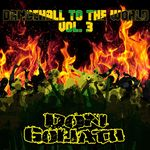 Dancehall To The World Vol 3