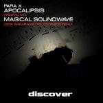 Apocalipsis/Magical Soundwave