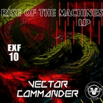 Rise Of The Machines Lp