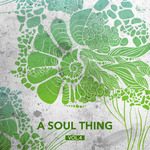 A Soul Thing Vol 4