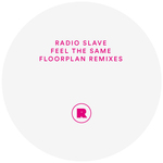 RADIO SLAVE - Feel The Same (Front Cover)