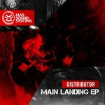 DISTRIBUTOR - Main Landing - EP (Front Cover)