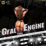 Gyal Engine Riddim (Explicit)