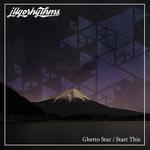 Ghetto Star/Start This