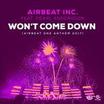 Won't Come Down (Airbeat One Anthem 2017) (feat Pearl Andersson)