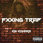 Fxxing Trap