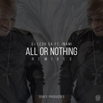 All Or Nothing: Remixes Part 1