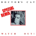 Watch Out (Remixes)