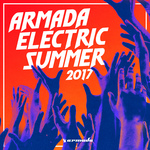 Armada Electric Summer 2017