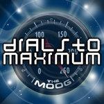 Dials To Maximum