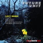 Lazy Bones (Remixes)