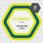 No Matter/Zulu