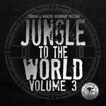 Liondub & Marcus Visionary Present: Jungle To The World Volume 3