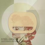 ALBERTO DIMEO/GUSTAVO DOMINGUEZ - Steel Groove (Front Cover)