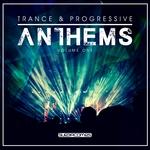 Trance & Progressive Anthems