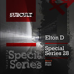 ELTON D - SUB CULT Special Series EP 28 (Front Cover)